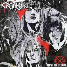 Crashdiet - Rest In Sleaze