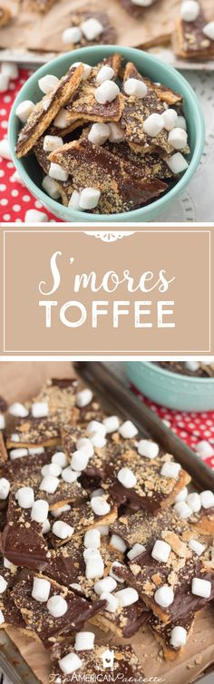 S'mores toffee; easy dessert recipe; easy sweet snack recipe; s'mores dessert recipe; s'mores recipe