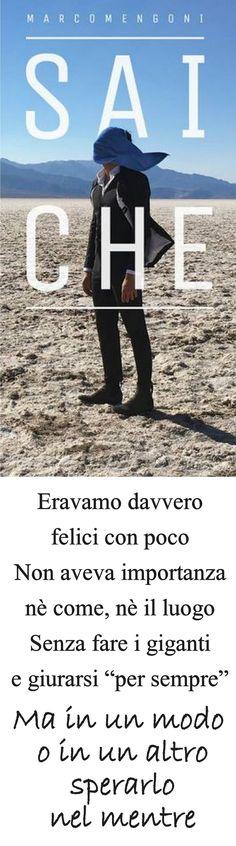 Marco Mengoni Sai che testo <3<3<3 #MarcoMengoni #MarcoMengoniSaiChe #MENGONILIVE #musica #testi #canzoni #quotes