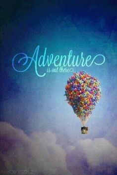 Adventure.  This is one of my favorite movies - UP