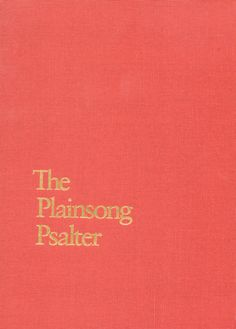 ChurchPublishing.org: The Plainsong Psalter - This is what we use when we sing the psalms.