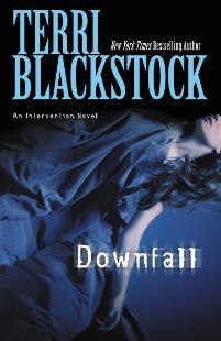 Downfall | Blackstock, Terri | LifeWay Christian Fiction  Happy to see Terri here.