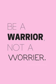 """""""Be a warrior, not a worrier."""" - Positivity Sparkles - """"Be a warrior, not a worrier."""" – Positivity Sparkles Anxiety is a dangerous emotion.You men - Motivacional Quotes, Happy Quotes, True Quotes, Words Quotes, Wise Words, Best Quotes, Quotes Positive, Sport Quotes, Do Good Quotes"""