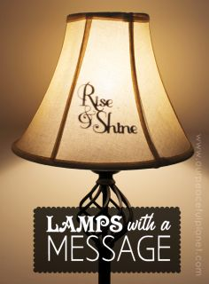 """Your lamps can hold a surprise message when turned on! All it takes is our FREE PATTERNS, some cardstock and an X-ACTO knife. (We also have a Silhouette cutter download!) We have a variety of messages all ready for you to print and cut out. What a unique way to """"brighten"""" your home!"""