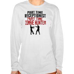 Receptionist Part Time Zombie Hunter T Shirt, Hoodie Sweatshirt