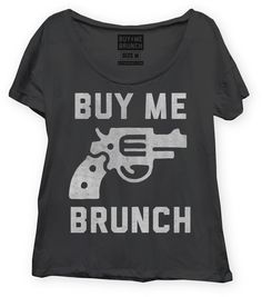 WOMENS – Buy Me Brunch - Neeed ♥ - Shop is all you Neeed !