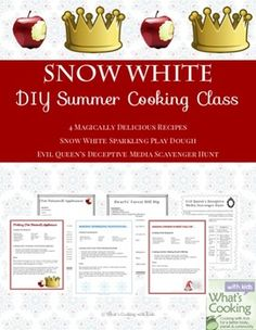 Snow White: DIY Summer Cooking Class by What's Cooking with Kids | Teachers Pay Teachers