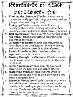 Procedures for Back to School.pdf She has 3 pages of things to teach 1st graders....they are all good....go there for the pdf.  Thanks for sharing.
