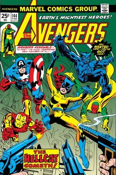The Avengers Marvel Comics Dynamite Gil Kane cover Another of Donalbain's The Cat costumes surfaced years later, when Patsy Walker discovered it while accompanying the Avengers. She donned it and dubbed herself Hellcat. Marvel Comics, Old Comics, Vintage Comics, Marvel Heroes, Marvel Characters, Funny Comics, Cartoon Characters, Avengers Comic Books, Comic Book Heroes
