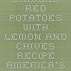 Braised Red Potatoes with Lemon and Chives Recipe - America's Test Kitchen
