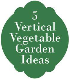 9  Vertical Gardens :: Vegetable Garden Ideas | http://www.finecraftguild.com/5-vertical-vegetable-garden-ideas/