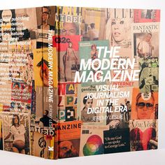 """The Modern Magazine.  """"I realized that for most readers, magazines were temporary items,"""" explains Leslie, on his affection for the glossy periodical. """"Most people buy, read, trash or recycle magazines. Yet magazines are fantastic records of graphic trends and experiments, their transitory nature encourages spontaneity in a manner not seen elsewhere and means magazines both reflect and lead graphic innovation. They record their time."""""""