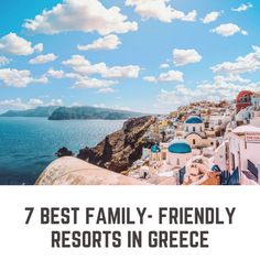 The 7 Best Family Resorts in Greece Best Family Resorts, Family Friendly Resorts, Best Resorts, Greece Resorts, Family Friendly Holidays, Holiday Resort, Holidays With Kids, Friends Family, Family Travel