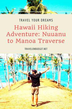 Hawaii Hiking Adventure: Nuuanu to Manoa Traverse Hawaii Hikes, Visit Usa, Usa Cities, Road Trip Usa, Oahu, Travel Usa, Trip Planning, State Parks, Passport