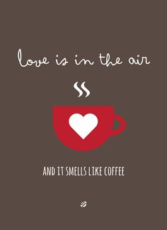 Love is in the air, and it smells like coffee Coffee lovers❤️