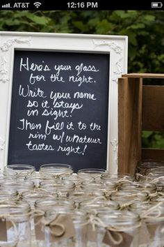 "Sign for mason jar drinks. Add ""Yours to keep. Let it help you find your seat!"""