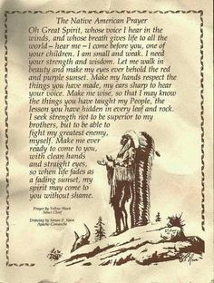 Sioux Prayer! Love this one has a lot of meaning for my family!