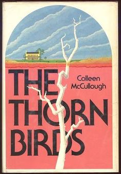 The Thorn Birds-a great book from childhood. Great movie too.