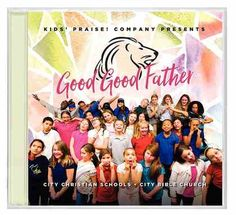 Good Good Father is a Childrens Music Cd by Kids Praise Company. Purchase this Cd product online from koorong.com | ID 0762093508725
