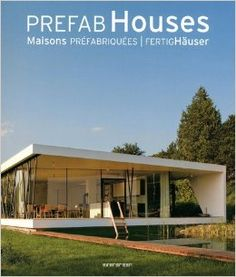 Prefab House By Fertig Hauser | Books | Prefab | Factory Built Construction