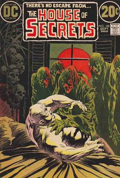 House Of Secrets is the name of several mystery-suspense, anthology comic book series published by DC Comics. It had a companion series titled House of Mystery.