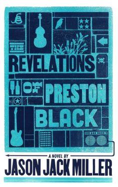 The Revelations of Preston Black (Murder Ballads and Whiskey Book 3) by Jason Jack Miller