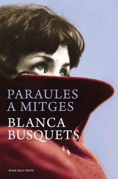 Novembre 2014: Paraules a mitges / Blanca Busquets