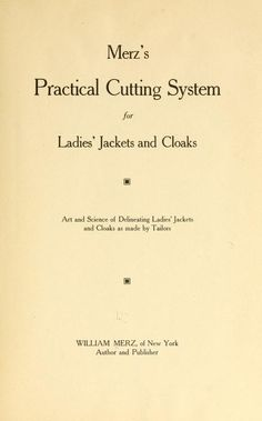 Merz's practical cutting system for ladies' jackets and cloaks .. (1911)