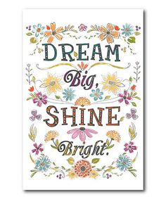 Loving this 'Dream Big Shine Bright' Wrapped Canvas on #zulily! #zulilyfinds