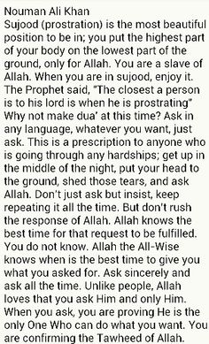 Prostration to Allah swt. Islamic Qoutes, Islamic Teachings, Muslim Quotes, Islamic Inspirational Quotes, Son Quotes, True Quotes, Nouman Ali Khan, Beautiful Islamic Quotes, All That Matters