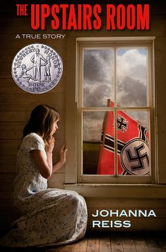 The Upstairs Room by Johanna Reiss - BookBub Great Books, New Books, Books To Read, True Story Books, True Stories, Book Show, Book 1, Book Series, Holocaust Books