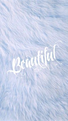 Always remember that no matter what other people think of you, your always going to be BEAUTIFUL!