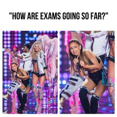 I have Ariana Grande's exact feeling during exam season.