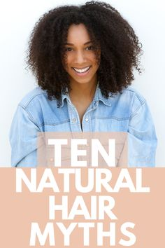 Check out ten myths that could be preventing your natural hair from growing!