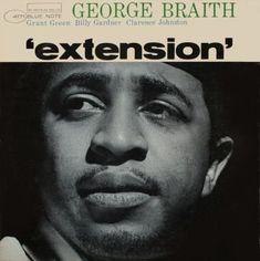 George Braith - Extension - Blue Note BLP-4171