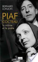 Piaf-Cocteau, la Môme et le poète