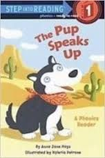 Hays, The pup speaks up, early reader, pets, animals, sounds, friends, rhyming