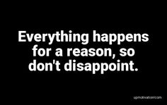 Everything happens for a