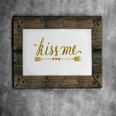 Kiss Me printable hand lettered art by drawnbykatiej on Etsy Letter Art, Kiss Me, Whisper, Hand Lettering, Mall, Printables, Handmade Gifts, Frame, Projects