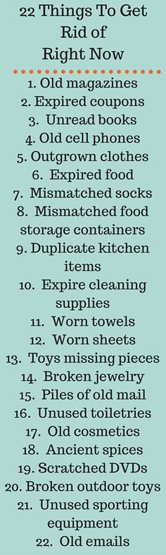 22 Things To Get Rid of Right Now - The Joyful Organizer