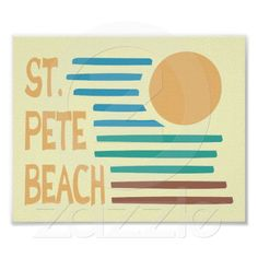 St. Pete Beach Florida Sign.  Come visit us in the Bay Area- St. Pete Beach, Treasure Island, Madeira Beach, Gulfport, Indian Rocks Beach, Sunset Beach, Pass-a-Grille, and Tierra Verde. Find out what is happening paradisenewsfl.com
