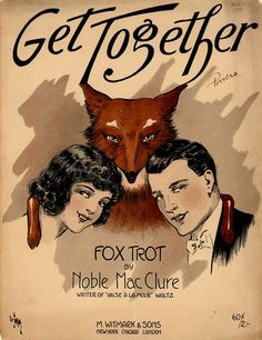 Get Together, you fox trotters!