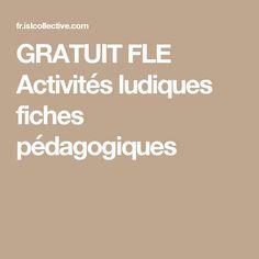 GRATUIT FLE Activités ludiques fiches pédagogiques