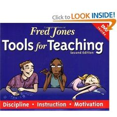 Must Read- This was recommended to me by my student teaching advisor: Fred Jones Tools for Teaching: Discipline, Instruction, Motivation