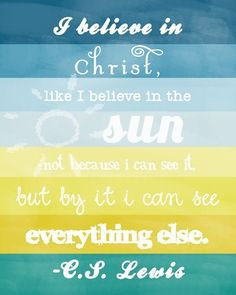 """""""I believe in Christ"""""""