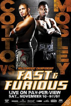 Cotto vs Mosley, Fast & Furious