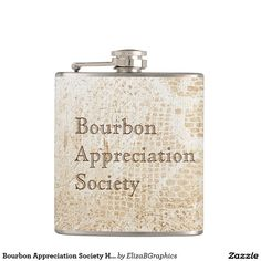 Bourbon Appreciation Society Hip Flask...    Show 'em what you appreciate!  #flask #bourbon #wiskey