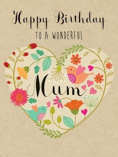 Happy Birthday To A Wonderful Mum Birthday Luxury Card by Hillberry. Card features raised textures www.thewhistlefis… Happy Birthday To … Happy Birthday Mom Message, Birthday Wishes For Mother, Happy Birthday Quotes, Happy Birthday Images, Birthday Pictures, Happy Birthday Wishes, Mom Birthday, Birthday Greetings, Happy Birthday Mummy
