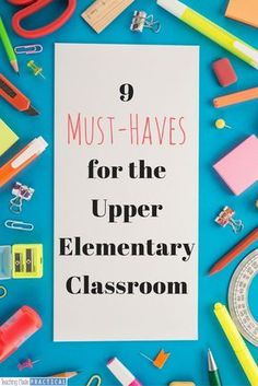 9 Must-Haves for the Upper Elementary Classroom The 9 things I needed for my grade classroom – or else I wouldn't have survived the school year! Before going back to school I always made sure I had these 9 things, especially number Teaching 5th Grade, 5th Grade Teachers, 5th Grade Classroom, 4th Grade Reading, Elementary Teacher, Upper Elementary, Elementary Schools, Teachers Corner, Teaching Time