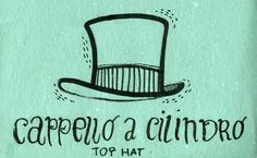 italian for my girlfriend : Top hat